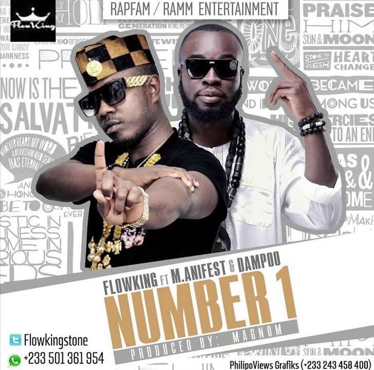 Flowking Stone ft M.anifest & Dampoo –  Number 1  (Prod By Magnom)